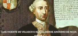 Podcast 3 – Luis Vicente de Velasco e Isla, el héroe anónimo de Noja