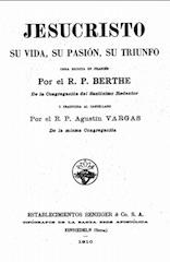 jesucristo pasion muerte triunfo padre berthe